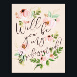 """Will You Be My Bridesmaid   Bridesmaid Card<br><div class=""""desc"""">Ask your bridesmaids in style with a beautiful card!   This greeting card features lovely watercolor florals and a mix of modern calligraphy,  making it easy for your best friends to say &quot;yes!&quot;.</div>"""
