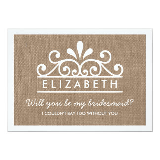 Will You Be My Bridesmaid? Burlap Tiara Card