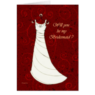 Will you be my Bridesmaid ? Card