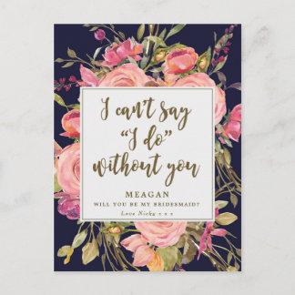Will you be my bridesmaid card boho floral navy