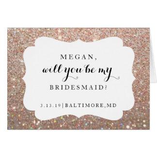 Will You Be My Bridesmaid Card - Bridal Fab Rose G
