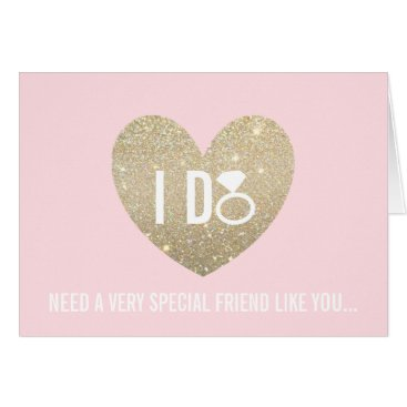 Valentines Themed Will You Be My Bridesmaid Card - I DO