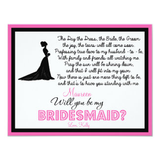"Will you be my Bridesmaid? Card 4.25"" X 5.5"" Invitation Card"