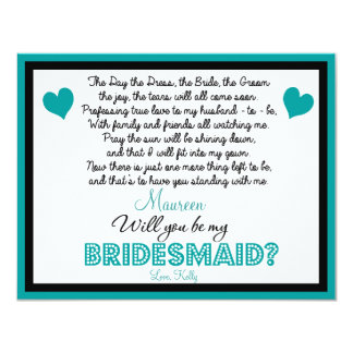 """Will you be my Bridesmaid? Card 4.25"""" X 5.5"""" Invitation Card"""