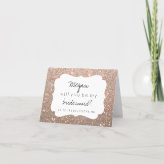 Will You Be My Bridesmaid - Fab Day Rose Gold Glit Invitation