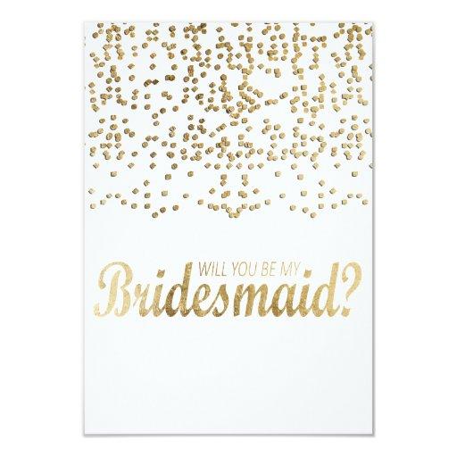 """Will You Be My Bridesmaid?"" Faux Gold Confetti 3.5x5 Paper Invitation Card"