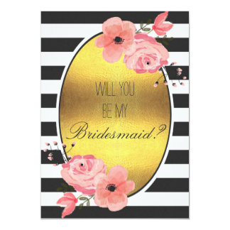 Will You Be My Bridesmaid Faux Gold Foil Flowers 5x7 Paper Invitation Card