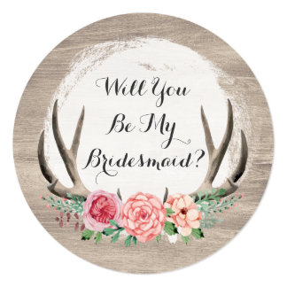 Will You Be My Bridesmaid? Floral Antlers Rustic Card