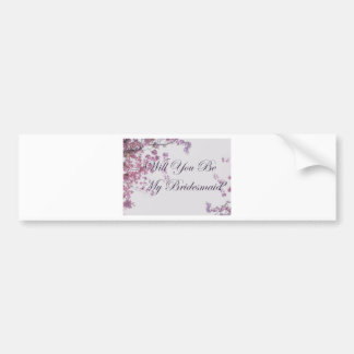 Will you be my bridesmaid floral design bumper sticker