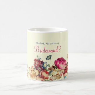 Will you be my Bridesmaid Floral Vintage Mug