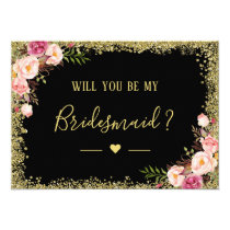 Will You Be My Bridesmaid Glam Black Gold Floral Card