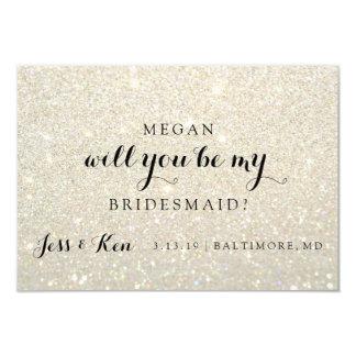 Will You Be My Bridesmaid - Glit Fab -WhiteGold Card