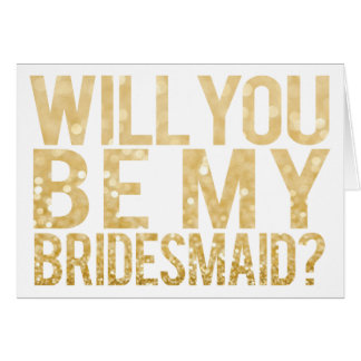 Will You Be My Bridesmaid Glitter Typography Card