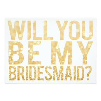 """Will You Be My Bridesmaid Glitter Typography Card 5"""" X 7"""" Invitation Card"""