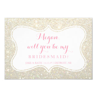 Will You Be My Bridesmaid - Glittered White Gold Card