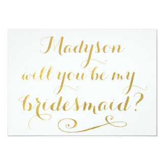 Will You Be My Bridesmaid Gold Calligraphy 5x7 Paper Invitation Card