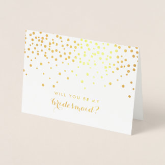 Will You Be My Bridesmaid | Gold Foil Confetti Foil Card
