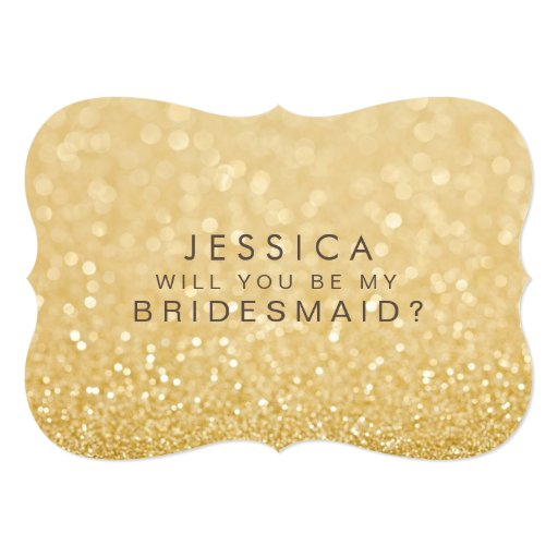 Will You Be My Bridesmaid Gold Glitter Card