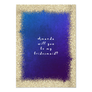 Will You Be My Bridesmaid Gold Glitter Cobalt Blue Card