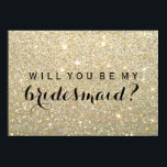 """WIll You Be My Bridesmaid - Gold Glitter Fab Card<br><div class=""""desc"""">Will you be my Bridesmaid?   Fun Modern Glitter Flat Bridal Party Card. Use this Card to invite family and friends to be a member of your bridal party. Easy to personalize, change background color, image, text color, text size, text spacing, to suit your occasion. Feel free to leave the...</div>"""