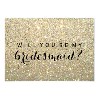 WIll You Be My Bridesmaid - Gold Glitter Fab Card