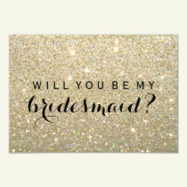 WIll You Be My Bridesmaid - Gold Glitter Fab Invitation