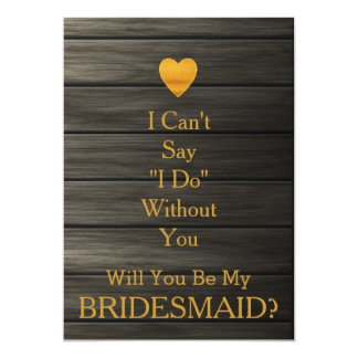 Will You Be my Bridesmaid Gold Heart GlitterWooden Card