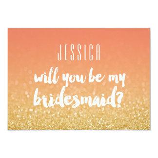 Will You Be My Bridesmaid Gold Peach Ombre Glitter Invitation