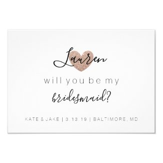 Will You Be My Bridesmaid - Heart's Fab Rose Gold Invitation