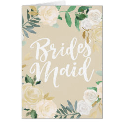 Will You Be My Bridesmaid Ivory Rose Tan Card