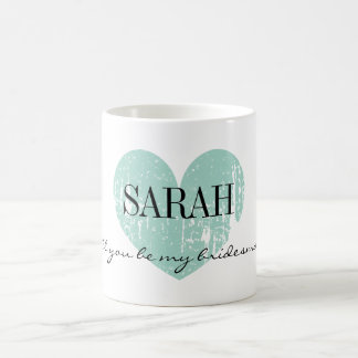 Will you be my bridesmaid mug with vintage heart