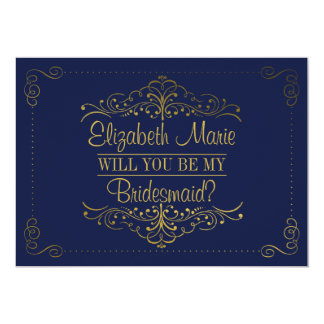 Will You Be My Bridesmaid? Ornate Navy & Gold 5x7 Paper Invitation Card