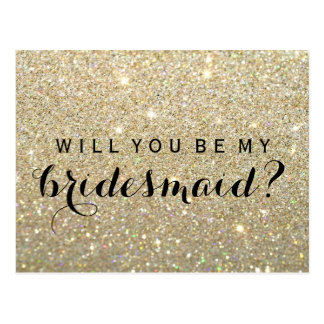 Will You Be My Bridesmaid PC - Gold Glit Fab Postcard