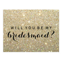 Will You Be My Bridesmaid PC - Gold Glitter Fab Postcard