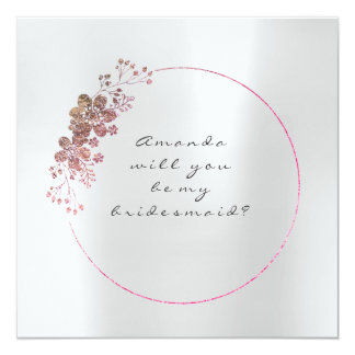 Will You Be My Bridesmaid Pearly Pink Gray Steel Card