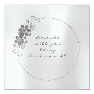 Will You Be My Bridesmaid Pearly Silver Gray Steel Card