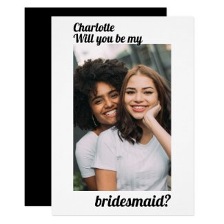 Will You Be My Bridesmaid Photo Personalized Invitation