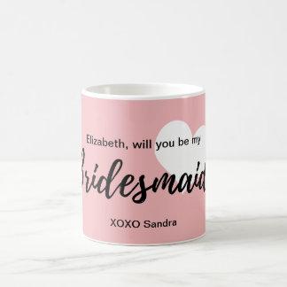 Will you be my bridesmaid Pink Blush Heart Coffee Mug