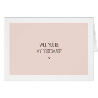 Will You Be My Bridesmaid | Pink Card - folded