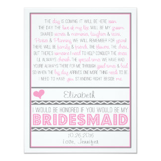 "Will you be my Bridesmaid? Pink/Gray Poem Card V2 4.25"" X 5.5"" Invitation Card"