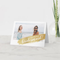 Will You Be My Bridesmaid? Proposal Gold Stroke Card