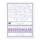 Will you be my Bridesmaid? Purple/Gray Poem Card Personalized Invitation