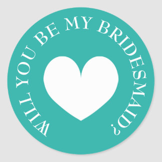 Will you be my bridesmaid request stickers