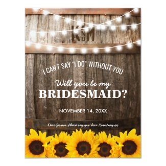 Will you be my Bridesmaid?   Rustic Sunflower Invitation