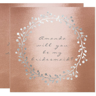 Will You Be My Bridesmaid Silver Wreath Cooper Card