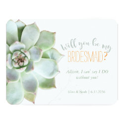 Will You Be My Bridesmaid Succulent Wedding Card
