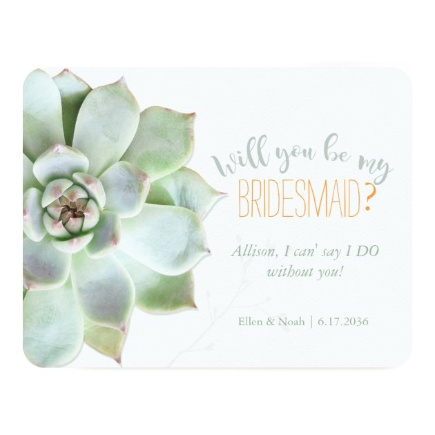 Will You Be My Bridesmaid Succulent Wedding Invitation Zazzle Com
