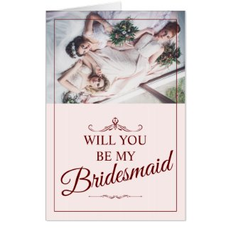 Will you be my bridesmaid? Three lying bridesmaids Card