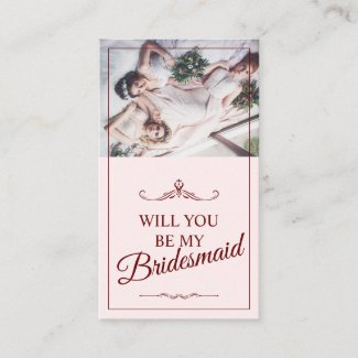Will you be my bridesmaid? Three lying bridesmaids Enclosure Card