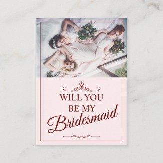Will you be my bridesmaid? Three lying bridesmaids Enclosure Card